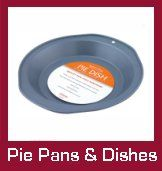 Pie Dishes and Pans